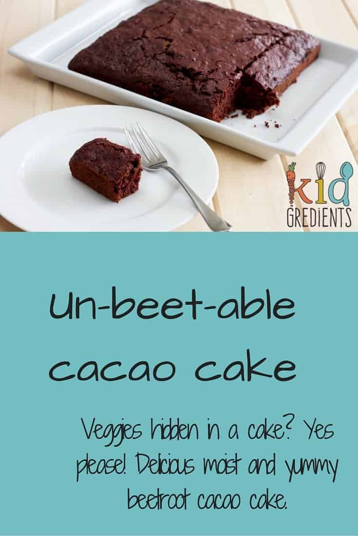Hide your veggies in a cake! Delicious un-beet-able cacao cake recipe.