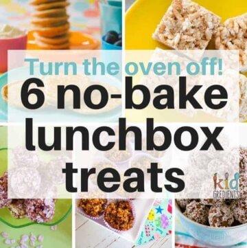 6 no bake lunchbox treats