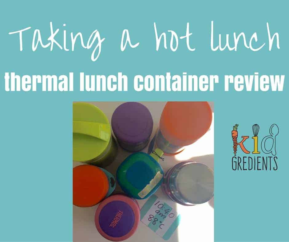 taking a hot lunch thermal container review