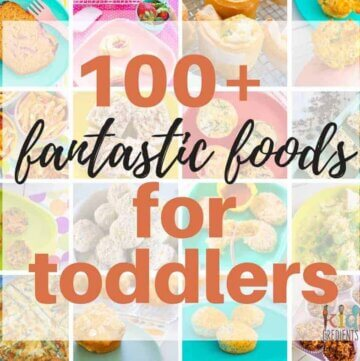 Over 100 fantastic foods for toddlers! Yummy, freezer friendly and kid approved recipes to keep your toddler interested in food! The best toddler food list on the web! #toddlerfood #kidsfood #easyrecipes #family food