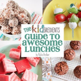 kidgredients guide to awesome lunches