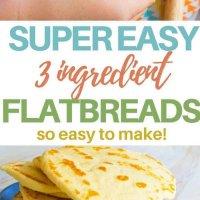 3 ingredient flatbreads