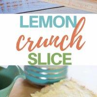 lemon crunch slice pinterest image