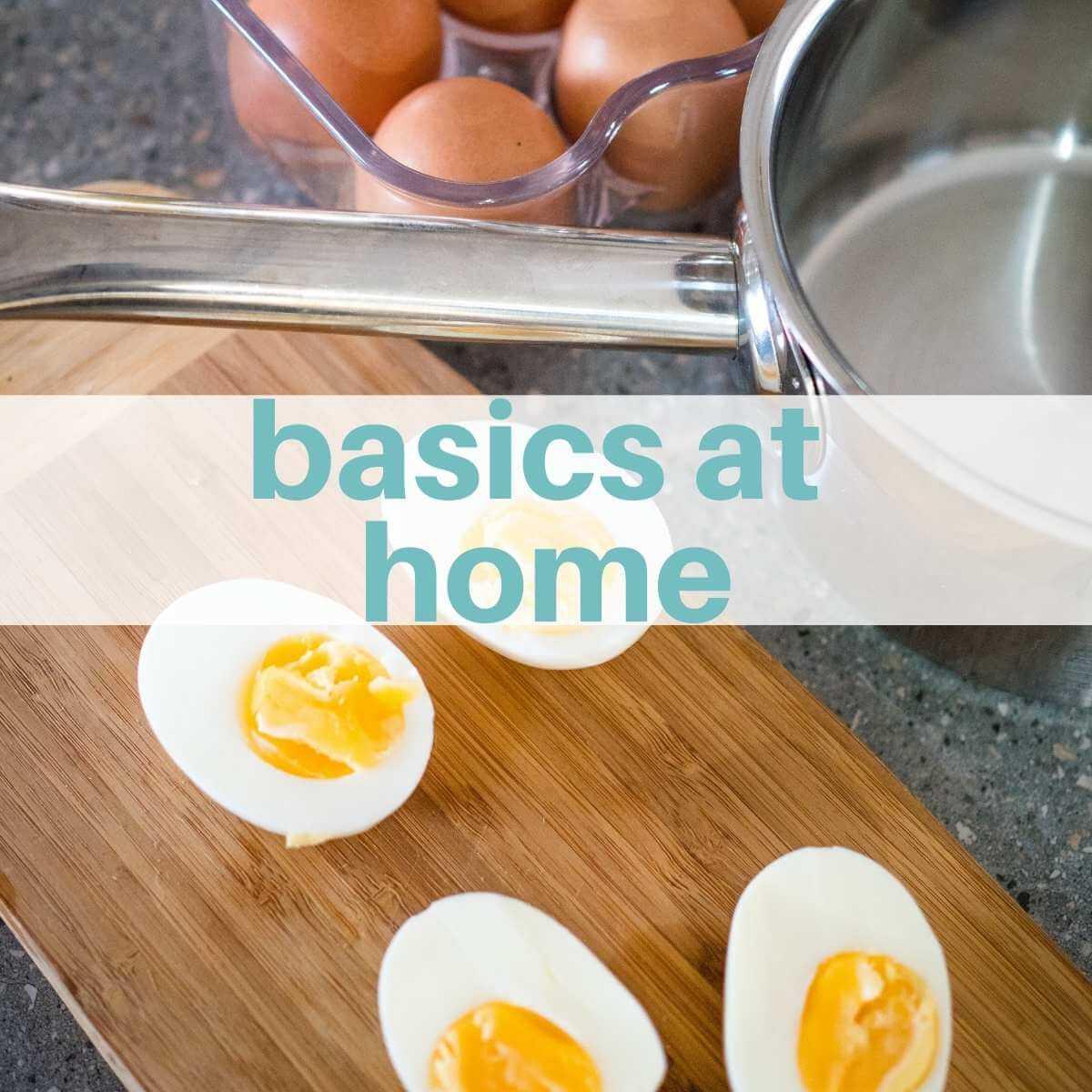 Basics at Home